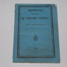 Libros antiguos: (M) MADRID - MEMORIA SOBRE LA FUNDACION DEL CEMENTERIO PATRIARCAL , MADRID 1852. Lote 55910676