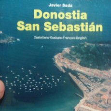 Libros antiguos: LIBRO DONOSTIA -- SAN SEBASTIAN JAVIER SADA. Lote 55951731