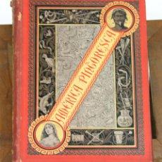Libros antiguos: 7437 - AMÉRICA PINTORESCA. VV. AA. EDI. MONTANER Y SIMÓN. 1884.. Lote 56380021