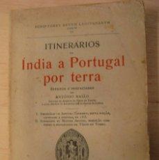 Libros antiguos: INTINERARIOS DA INDIA A PORTUGAL POR TERRA - TENREIRO A. / AFONSO MESTRE - VIAJES. Lote 56495911