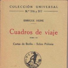 Libros antiguos: ENRIQUE HEINE. CUADROS DE VIAJE, TOMO III. CARTAS DE BERLÍN. SOBRE POLONIA. CALPE, MADRID 1921.. Lote 56621693
