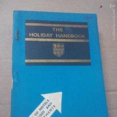 Libros antiguos: THE HOLIDAY HANDBOOK. 1934. Lote 56728090