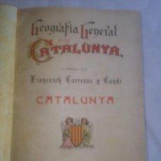 Libros antiguos: GEOGRAFIA GENERAL DE CATALUNYA. CATALUNYA. FRANCESCH CARRERAS Y CANDI. Lote 56752488