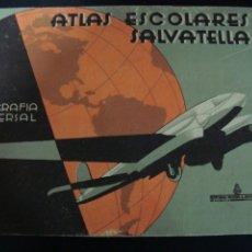 Libros antiguos: ATLAS ESCOLARES SALVATELLA. GEOGRAFIA UNIVERSAL 1. EDITORIAL MIGUEL A SALVATELLA. . Lote 56828707