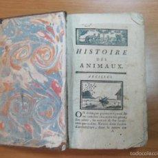 Libros antiguos: HISTOIRE DES ANIMAUX, CIRCA 1700. NUMEROSOS GRABADOS. Lote 57342581