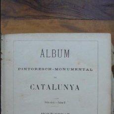 Libros antiguos: ÁLBUM PINTORESCH-MONUMENTAL DE CATALUNYA. MONTSERRAT. 1881.. Lote 57436356