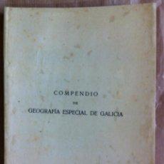 Libros antiguos: JOSÉ RODRÍGUEZ GONZÁLEZ. COMPENDIO DE GEOGRAFÍA ESPECIAL DE GALICIA. 1928 - DEDICADO POR EL AUTOR. Lote 57652028