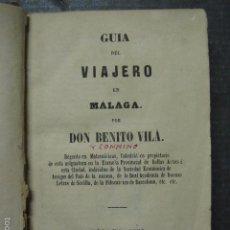 Libros antiguos: GUIA DEL VIAJERO EN MALAGA - BENITO VILA - MALAGA 1861-CON GRABADOS - VER FOTOS - (XL- 34). Lote 72013127