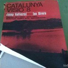Libros antiguos: CATALUNYA VISIO 8. Lote 57749339