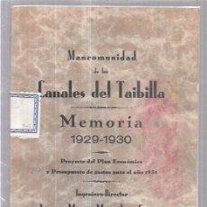 Libros antiguos: CANALES DE TAIBILLA,MURCIA,CARTAGENA,AÑO 1929,MEMORIA DE LOS CANALES,MUY RARO,REGULAR ESTADO. Lote 58145995