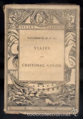 VIAJES DE CRISTOBAL COLON. COLECCION VIAJES CLASICOS Nº 18. FERNANDEZ DE NAVARRETE, M. A-VIA-497 (Libros Antiguos, Raros y Curiosos - Geografía y Viajes)