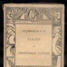 Libros antiguos: VIAJES DE CRISTOBAL COLON. COLECCION VIAJES CLASICOS Nº 18. FERNANDEZ DE NAVARRETE, M. A-VIA-497. Lote 58672478