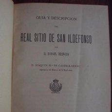 Libros antiguos: GUÍA Y DESCRIPCIÓN DEL REAL SITIO DE SAN ILDEFONSO - BREÑOSA, RAFAEL. CASTELLARNAU, JOAQUÍN, 1884. Lote 58574184