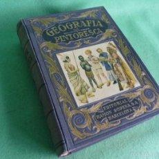 Libros antiguos: GENIAL LIBRO GEOGRAFIA PINTORESCA RAMON D. PERES 1934 EDITORIAL RAMON SOPENA EDGAR SANDERSON. Lote 58946245
