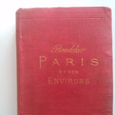 Libros antiguos: PARIS ET SES ENVIRONS. K. BAEDEKER. Lote 59066825