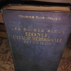 Libros antiguos: ROME : L´ITALIE MERIDIONALE ET LES ILES. Lote 59982415