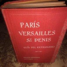 Livres anciens: PARIS, VERSAILLES, SAINT DENIS. Lote 59982791