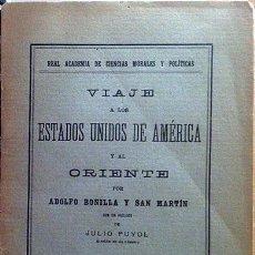 Libros antiguos: BONILLA Y SAN MARTÍN : VIAJE A LOS ESTADOS UNIDOS DE AMÉRICA Y AL ORIENTE. (1926).. Lote 60054383