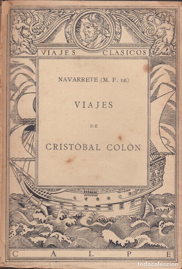 M. FERNÁNDEZ DE NAVARRETE. VIAJES DE CRISTÓBAL COLÓN. MADRID, 1922. AMÉRICA (Libros Antiguos, Raros y Curiosos - Geografía y Viajes)