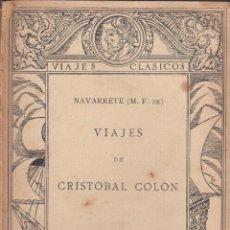 Libros antiguos: M. FERNÁNDEZ DE NAVARRETE. VIAJES DE CRISTÓBAL COLÓN. MADRID, 1922. AMÉRICA. Lote 57534844