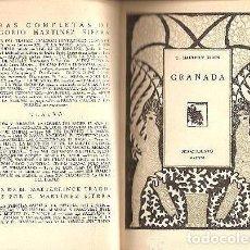 Libri antichi: MARTÍNEZ SIERRA: GRANADA (GUÍA EMOCIONAL) 1ª1931 (EL VIAJERO ENTRA EN GRANADA, FUENTES Y ARRAYANES. Lote 79080934