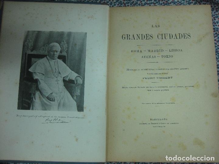 Libros antiguos: LAS GRANDES CIUDADES.ROMA-MADRID-LISBOA-ATENAS-TOKIO. PEDRO UMBERT. IMP. HENRICH 1900. - Foto 2 - 64562363