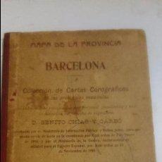 Libros antiguos: MAPA. MAPA DE LA PROVINCIA DE BARCELONA. BENITO CHÍAS Y CARBÓ.1905 BARCELONA.ED.: ALBERTO MARTÍN. Lote 65827030