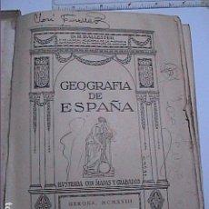 Libros antiguos: GEOGRAFIA DE ESPAÑA.1918. R. BALLESTER.ILUSTRADA CON MAPAS Y GRABADOS.. Lote 65942086