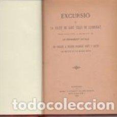 Libros antiguos: EXCURSIÓ A LA SALUD DE SANT FELIU DE LLOBREGAT PER LO PENSAMENT CATALÀ 1901. Lote 67322105