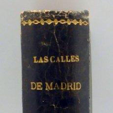 Libros antiguos: LAS CALLES DE MADRID PEÑASCO Y CAMBRONERO NOTICIAS TRADICIONES Y CURIOSIDADES ENRIQUE RUBIÑOS 1889. Lote 67953209