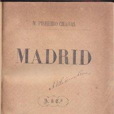 Libros antiguos: M. PINHEIRO CHAGAS: MADRID. LISBOA, 1871. VIAJES.. Lote 68726237