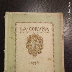 Libros antiguos: 1926. LA CORUÑA, CIUDAD DE VERANO. LA CORUÑA Y SU PROVINCIA. Lote 69010741
