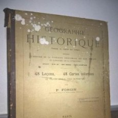 Libros antiguos: GEOGRAPHIE HISTORIQUE 48 LEÇONS, 48 CARTES.GEOGRAFIA HISTORICA.AÑO 1888.MAPAS A COLOR.EN FRANCES.. Lote 69107985