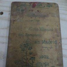 Libros antiguos: GUIA MANUAL DEL FORASTERO EN MADRID 1902. Lote 69419117