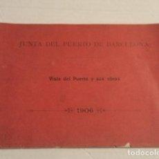 Libros antiguos: FOTOGRAFÍA - JUNTA DEL PUERTO DE BARCELONA - VISTA DEL PUERTO Y SUS OBRAS - AÑO 1906. Lote 69866133