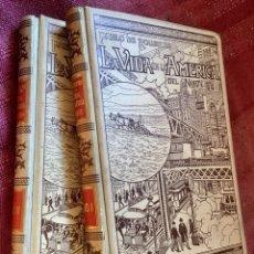 Libros antiguos: LA VIDA EN LA AMERICA DEL NORTE. ROUSIERS. MONTANER Y SIMON, 1899. 2 TOMOS. Lote 70471197