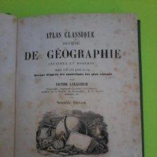Libros antiguos: ATLAS CLASSIQUE UNIVERSELLE DE GEOGRAPHIE ANCIENNE ET MODERNE - MAPAS - CARTES - LEVASSEUR . Lote 71115549