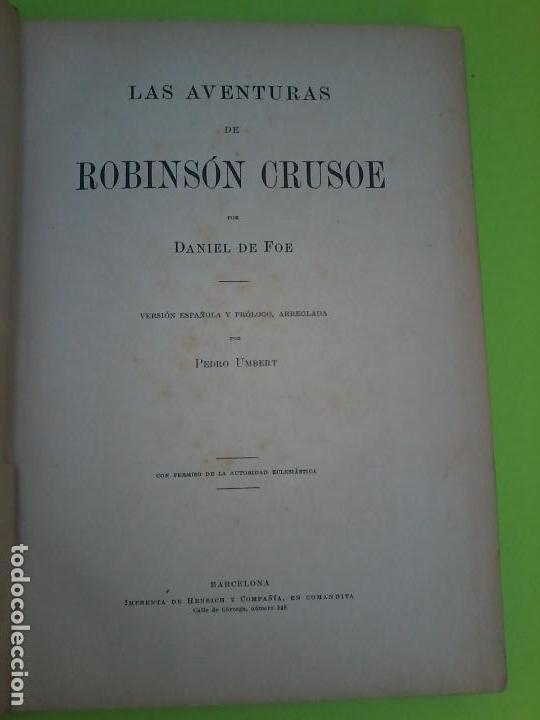 Libros antiguos: LAS AVENTURAS DE ROBINSON CRUSOE - DANIEL DE FOE - 1910 - - Foto 2 - 71398115