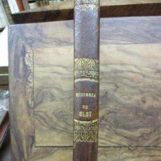 Libros antiguos: OLOT, SU COMARCA, SUS EXTINGUIDOS VOLCANES, SU HISTORIA CIVIL,..E. PALUZIE Y CANTALOZELLA. 1860.. Lote 73761079
