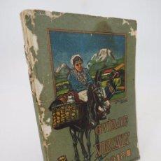 Libros antiguos: GUIA DE VIZCAYA 1918 IMP. LIT VDA. E HOJOS DE GRIJELMO. BILBAO RÚSTICA. 17X12 CM. ILUSTRADO.. Lote 190868301