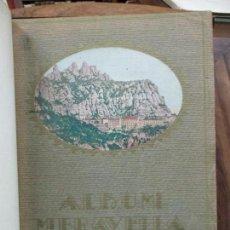 Libros antiguos: ALBUM MERAVELLA. LLIBRE DE PRODIGIS D'ART I NATURA. VOL. I. C. 1927.. Lote 74700383