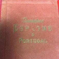 Libros antiguos: BAEDEKER. ESPAGNE & PORTUGAL. 1920. Lote 74934571