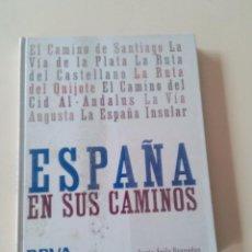 Libros antiguos: ESPAÑA EN SUS CAMINOS-JESUS AVILA GRANADOS-ED. LUNWERG EDITORES-2008-TAPA DURA . Lote 76016311