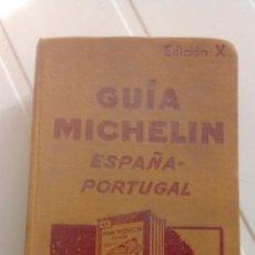 Libros antiguos: GUÍA MICHELÍN ESPAÑA - PORTUGAL, EDICIÓN X AÑOS 30. Lote 76088577