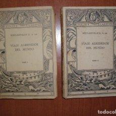 Libros antiguos: VIAJE ALREDEDOR DEL MUNDO. COMPLETO 2 TOMOS. 1ª EDICION 1921. L. A . DE BOUGAINVILLE . Lote 76533595