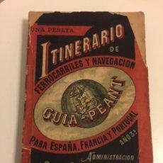 """Libros antiguos: GUÍA PÉANT 1891 DE TRENES DE ESPAÑA. LA """"GUÍA MICHELIN"""" DE LOS FERROCARRILES Y NAVEGACIÓN. ÚNICA. Lote 76715903"""