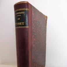 Libros antiguos: EL TÍBET, EL PAÍS Y SUS HABITANTES (PARIS, 1904). LIBRO OBRA DE FERNAND GRENARD. Lote 76762411