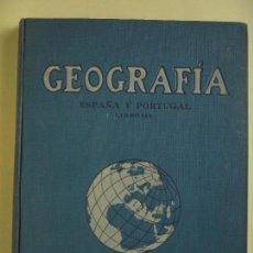 Libros antiguos: GEOGRAFIA ESPAÑA Y PORTUGAL, LIBRO III - JUAN PALAU VERA - SEIX BARRAL, 1915, 1ª EDICION (NUEVO). Lote 77883425