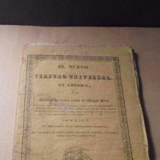 Libros antiguos: PERÚ - 1832 EL NUEVO VIAJERO UNIVERSAL EN AMERICA Ó SE HISTORIA DE VIAJES SOBRE EL ANTIGUO PERÚ POR . Lote 77914189