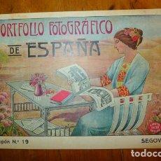 Libros antiguos: PORTFOLIO FOTOGRÁFICO DE ESPAÑA. CUPÓN Nº 19 : SEGOVIA. Lote 78832949